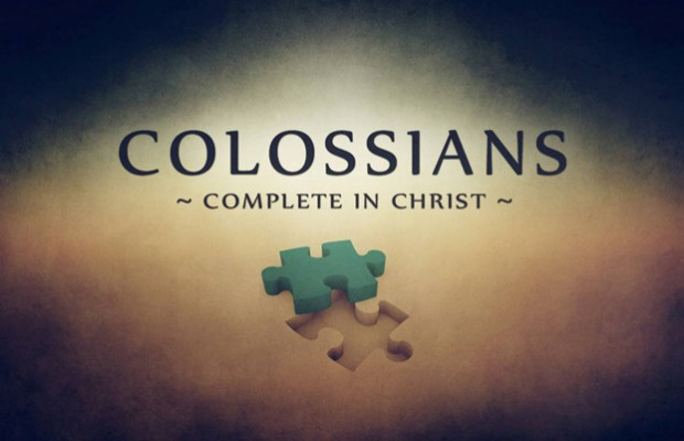 "Colossians 1:1-14  ""Filled and Complete"""